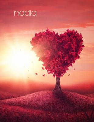 Nadia: Pretty Red Heart Tree Landscape Theme, Personalized Book with Name, Notebook, Journal or Diary, 105 Lined Pages, Birth Cover Image