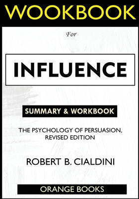 WORKBOOK For Influence: The Psychology of Persuasion, Revised Edition Cover Image