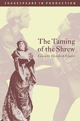 The Taming of the Shrew (Shakespeare in Production) Cover Image