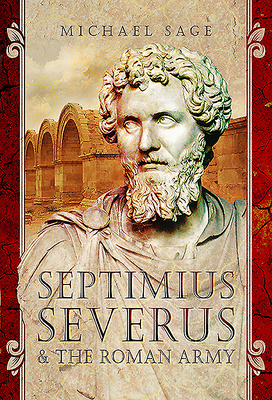 Septimius Severus and the Roman Army Cover Image