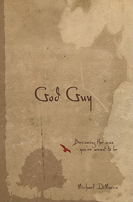 God Guy: Becoming the Man You're Meant to Be Cover Image