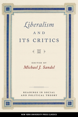 Liberalism and Its Critics (Readings in Social & Political Theory #3) Cover Image