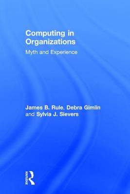 Computing in Organizations: Myth and Experience Cover Image
