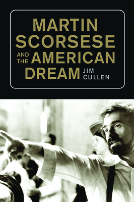 Martin Scorsese and the American Dream Cover Image
