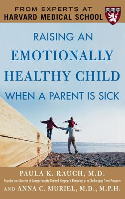 Raising an Emotionally Healthy Child When a Parent Is Sick Cover Image