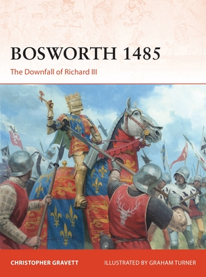 Bosworth 1485: The Downfall of Richard III (Campaign) Cover Image