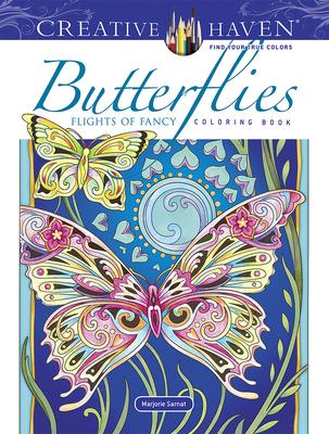 Creative Haven Butterflies Flights of Fancy Coloring Book (Creative Haven Coloring Books) Cover Image
