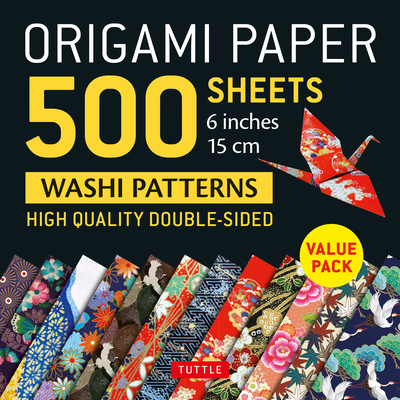 Origami Paper 500 Sheets Japanese Washi Patterns 6 (15 CM): High-Quality, Double-Sided Origami Sheets with 12 Different Designs (Instructions for 6 Pr Cover Image