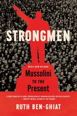 Strongmen: Mussolini to the Present Cover Image