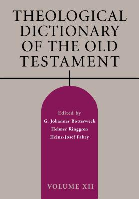 Theological Dictionary of the Old Testament, Volume XII Cover Image