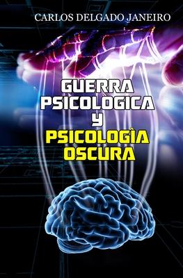 Guerra Psicológica y Psicología Oscura Cover Image