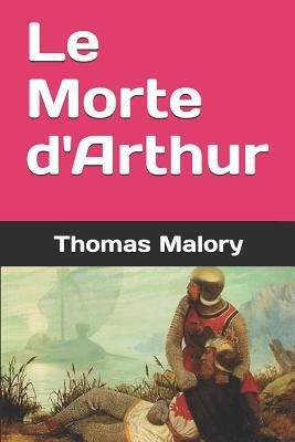 Le Morte d'Arthur Cover Image