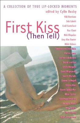 First Kiss (Then Tell) Cover