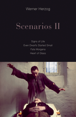 Scenarios II: Signs of Life; Even Dwarfs Started Small; Fata Morgana; Heart of Glass Cover Image