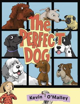 The Perfect Dog by Kevin O'Malley