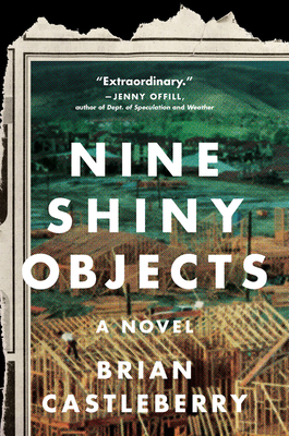 Nine Shiny Objects: A Novel Cover Image