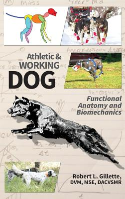 Athletic and Working Dog: Functional Anatomy and Biomechanics Cover Image