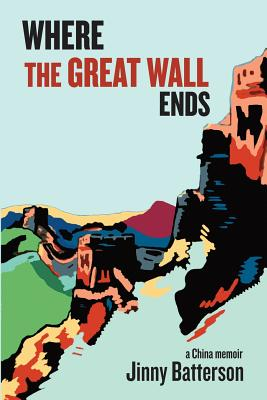 Cover for Where the Great Wall Ends