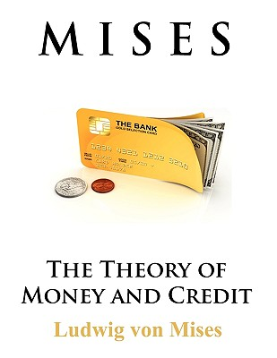 The Theory of Money and Credit Cover