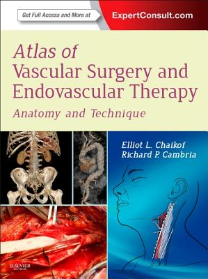 Atlas of Vascular Surgery and Endovascular Therapy: Anatomy and Technique Cover Image