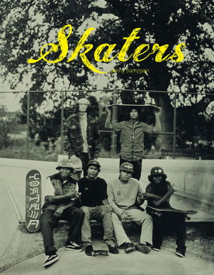 Skaters: Tintype Portraits of West Coast Skateboarders Cover Image