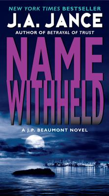 Name Withheld (J. P. Beaumont Novel #13) Cover Image