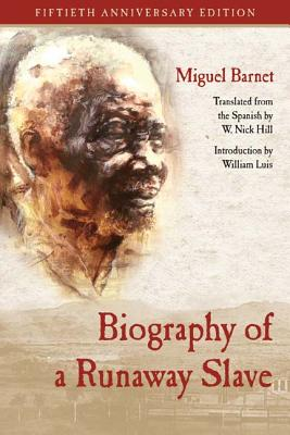Biography of a Runaway Slave: Fiftieth Anniversary Edition Cover Image