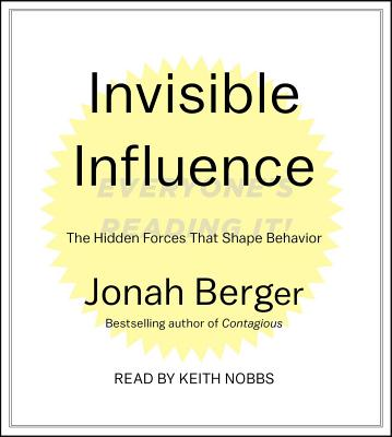 Invisible Influence: The Hidden Forces that Shape Behavior Cover Image