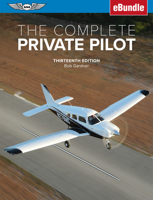 The Complete Private Pilot: (ebundle) Cover Image