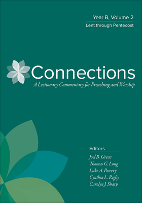 Connections: Year B, Volume 2: Lent Through Pentecost Cover Image