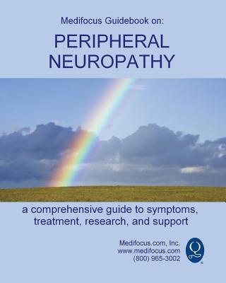 Medifocus Guidebook on: Peripheral Neuropathy Cover Image