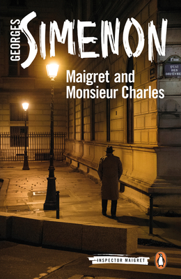 Maigret and Monsieur Charles (Inspector Maigret #75)