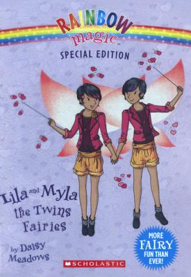 Cover for Lila and Myla, the Twins Fairies (Rainbow Magic Special Edition)