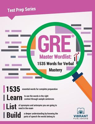 GRE Master Wordlist: 1535 Words for Verbal Mastery (Test Prep #11) Cover Image