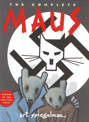 The Complete Maus: A Survivor's Tale (Pantheon Graphic Library) Cover Image