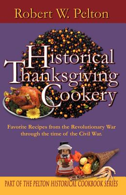 Historical Thanksgiving Cookery Cover Image