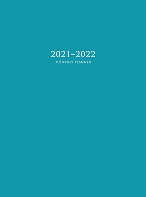 2021-2022 Monthly Planner: Large Two Year Planner with Blue Cover (Hardcover) Cover Image