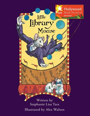 Little Library Mouse (Hollywood Book Festival Award Winner) Cover Image