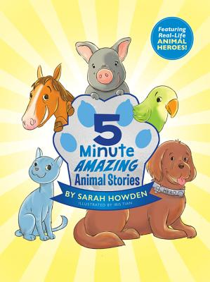 5-Minute Amazing Animal Stories Cover Image