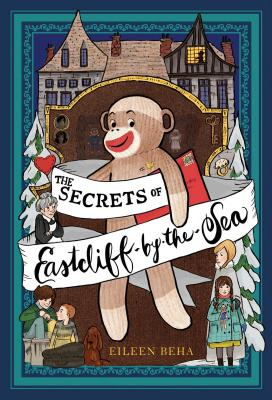 The Secrets of Eastcliff-By-The-Sea Cover