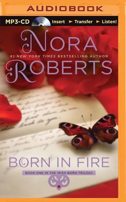 Cover for Born in Fire (Born in Trilogy (Audio) #1)