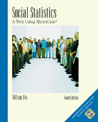 Social Statistics: A Text Using Microcase Cover Image