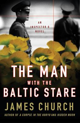 The Man with the Baltic Stare: An Inspector O Novel (Inspector O Novels #4) Cover Image