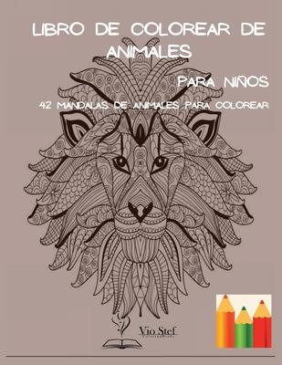 Libro de colorear de animales para niños: Libro para colorear mándalas: Un libro para colorear para niños con mándalas divertidos, fáciles y relajante Cover Image