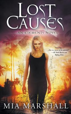 Cover for Lost Causes (Elements, Book 4)