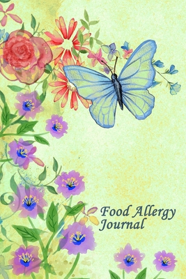 Food Allergy Diary: Professional Log To Track Diet And Symptoms To Indentify Food Intolerances And Digestive Disorders Cover Image