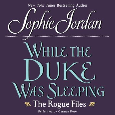 While the Duke Was Sleeping Lib/E: The Rogue Files Cover Image