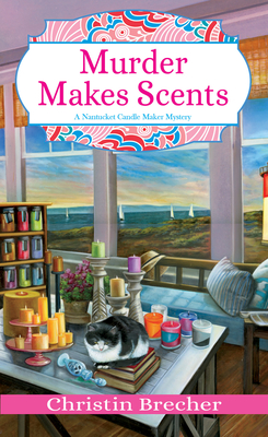Murder Makes Scents (Nantucket Candle Maker Mystery #2) Cover Image