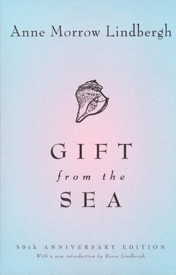 Gift from the Sea: 50th-Anniversary Edition Cover Image