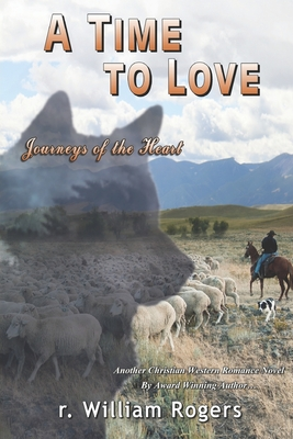 A Time To Love: Journeys Of The Heart Cover Image